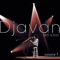Djavan – Djavan Ao Vivo, Vol. 1