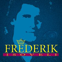 Frederik – Isoveli