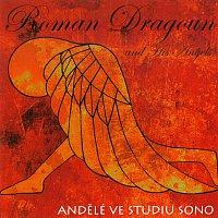 Roman Dragoun – Andělé ve studiu Sono