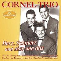 Cornel-Trio – Herz, Schmerz und dies und das - 50 grosze Erfolge