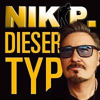 Nik P. – Dieser Typ (Radio Remix)
