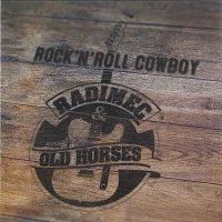 Radimec & Old Horses – Rock'n'Roll Cowboy