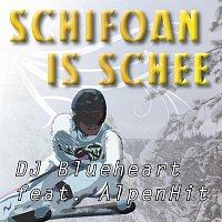 DJ Blueheart feat. AlpenHit – Schifoan is schee