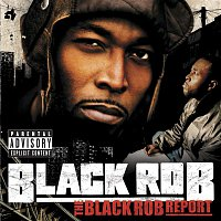 Přední strana obalu CD The Black Rob Report  (U.S. Version)