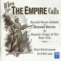 Michael Halliwell, David Miller – When The Empire Calls