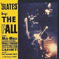 The Fall – Slates