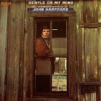 John Hartford – Gentle on My Mind and Other Originals By John Hartford