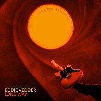 Eddie Vedder – Long Way