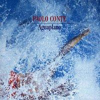 Paolo Conte – Aguaplano