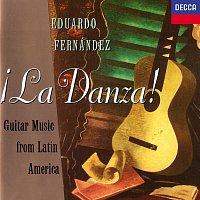Eduardo Fernández – La Danza! Guitar Music From Latin America