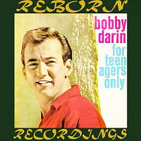Bobby Darin – For Teenagers Only (HD Remastered)