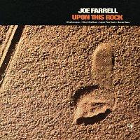 Joe Farrell – Upon This Rock