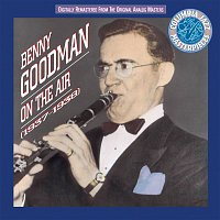Benny Goodman – Benny Goodman On The Air 1937 - 38