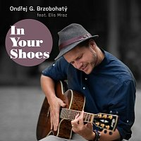 Ondřej Gregor Brzobohatý – In Your Shoes (feat. Elis Mraz)