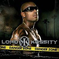 Lord Kossity – Danger Zone
