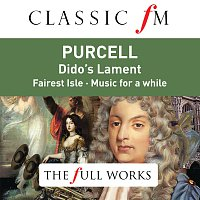 Různí interpreti – Purcell: Dido's Lament (Classic FM: The Full Works)