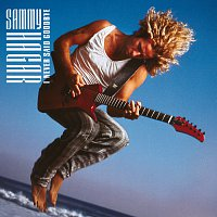 Sammy Hagar – I Never Said Goodbye