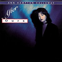 Ann Hampton Callaway – After Ours