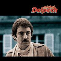 Michel Delpech – Quand J'Etais Chanteur