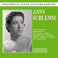 Anny Schlemm – Anny Schlemm - Dokumente einer Sangerkarriere