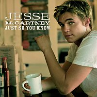 Jesse McCartney – Just So You Know