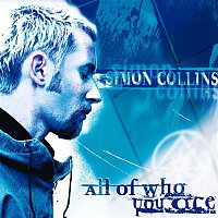 Collins, Simon – All Of Who You Are