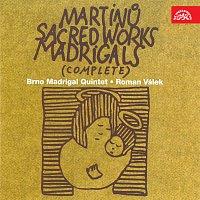 Martin Jakubíček, Madrigal Quintet Brno, Roman Válek – Martinů: Madrigaly