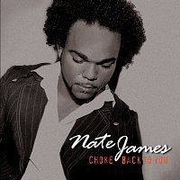 Nate James – Choke / Back to You