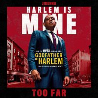Godfather of Harlem, Jidenna – Too Far