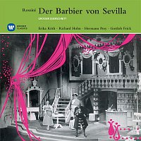 Hermann Prey, Erika Koth, Richard Holm, Gottlob Frick, Berliner Symphoniker, Wilhelm Schuchter – Rossini: Der Barbier von Sevilla [Electrola Querschnitte] (Electrola Querschnitte)