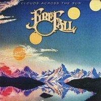 Firefall – Clouds Across The Sun