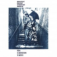 Ondřej Havelka, Originální pražský synkopický orchestr (OPSO) – Sám s děvčetem v dešti (+ bonusy)