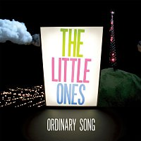 The Little Ones – Ordinary Song