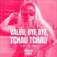MC Bruna Alves, PL Torvic, Lb Único – Valeu, bye bye, tchau tchau [Remix 150 BPM]
