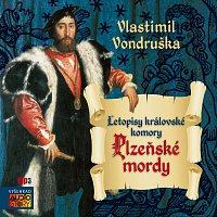 Vondruška: Plzeňské mordy
