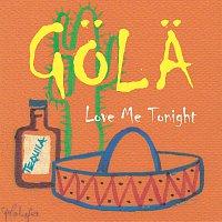Gola – Love Me Tonight