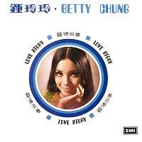 Betty Chung – Ai Qing Gu Shi