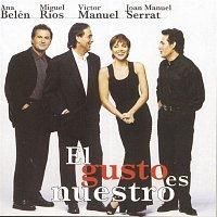 Ana Belén, Miguel Rios, Victor Manuel, Joan Manuel Serrat – El Gusto Es Nuestro (En Directo)