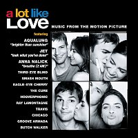 A Lot Like Love – A Lot Like Love - Music From The Motion Picture