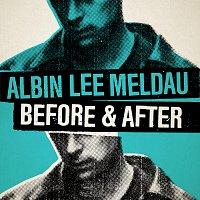 Albin Lee Meldau – Before & After
