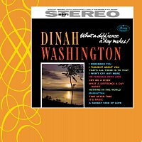 Dinah Washington – What A Diff Rence A Day Makes