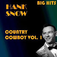 Hank Snow – Country Cowboy Vol.  1
