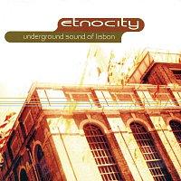 Underground Sound of Lisbon – Etnocity