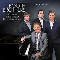 The Booth Brothers – A Tribute To The Songs Of Bill & Gloria Gaither