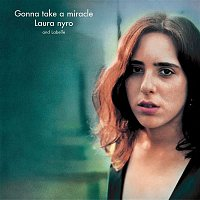 Laura Nyro & LaBelle – Gonna Take A Miracle