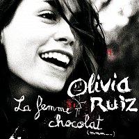 Olivia Ruiz – La femme chocolat