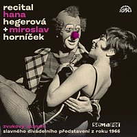Hana Hegerová, Miroslav Horníček – Recital 1966