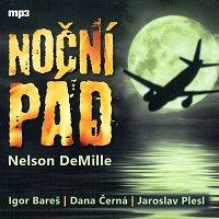 Igor Bareš, Dana Černá, Jaroslav Plesl – DeMille: Noční pád (MP3-CD)