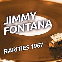 Jimmy Fontana – Jimmy Fontana - Rarities 1967