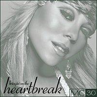 Mariah Carey – Bringin' On The Heartbreak - EP